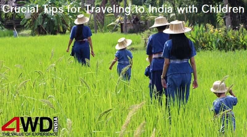 Crucial Tips for Traveling to India with Children